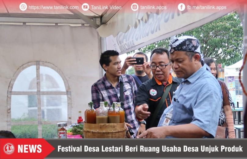 Festival Desa Lestari Beri Ruang Usaha Desa Unjuk Produk