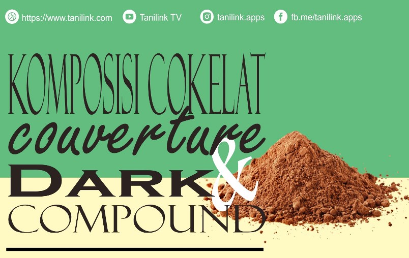 Apa Bedanya Couverture, Compound, & Dark Chocolate?